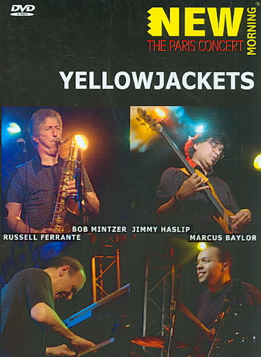 NEW MORNING:PARIS CONCERT BY YELLOWJACKETS (DVD)